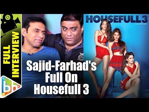 Sajid Samji | Farhad Samji | Housefull 3 | Full Interview | Akshay | Jacqueline | Riteish Mp3