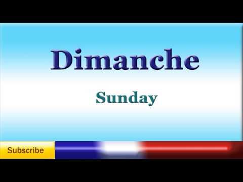 French Lesson 44 - Learn French Days Of The Week - Jours de la semaine - Días de la semana Francés