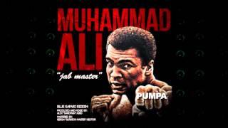 Pumpa - Muhammad Ali (Jab Master) | 2016 Music Release