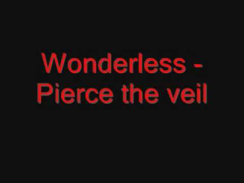 Wonderless - Pierce the veil [Audio + Lyrics]