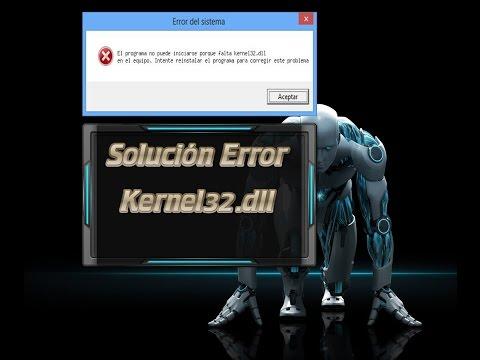 Solucionar Error Kernel32.dll Full (Español) (Mega)