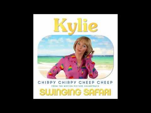 Download Kylie Minogue - Chirpy Chirpy Cheep Cheep (Swinging Safari)