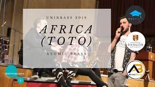 Africa (Toto) - Atomic Brass - UniBrass 2019 Bangor University