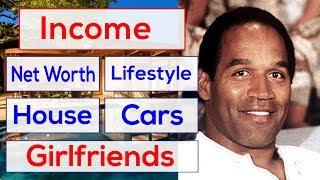 OJ Simpson Income, House, Cars, Luxurious Lifestyle & Net Worth