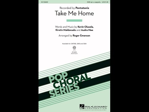 Take Me Home (SAB) - Arranged by Roger Emerson