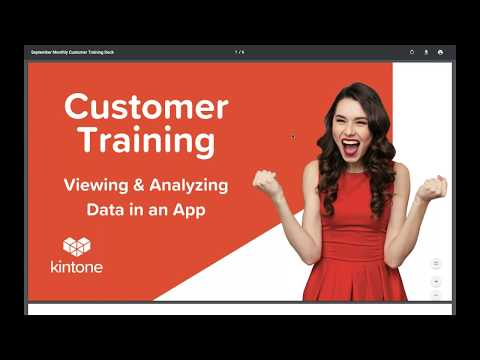 Kintone Customer Training Sessions: Viewing & Analyzing Data in an App