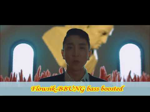 Flowsik-BBUNG bass boosted