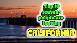 top-10-reasons-people-are-leaving-california
