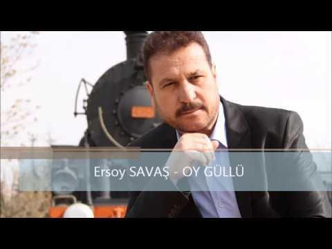 Ersoy SAVAŞ - OY GÜLLÜ 2017