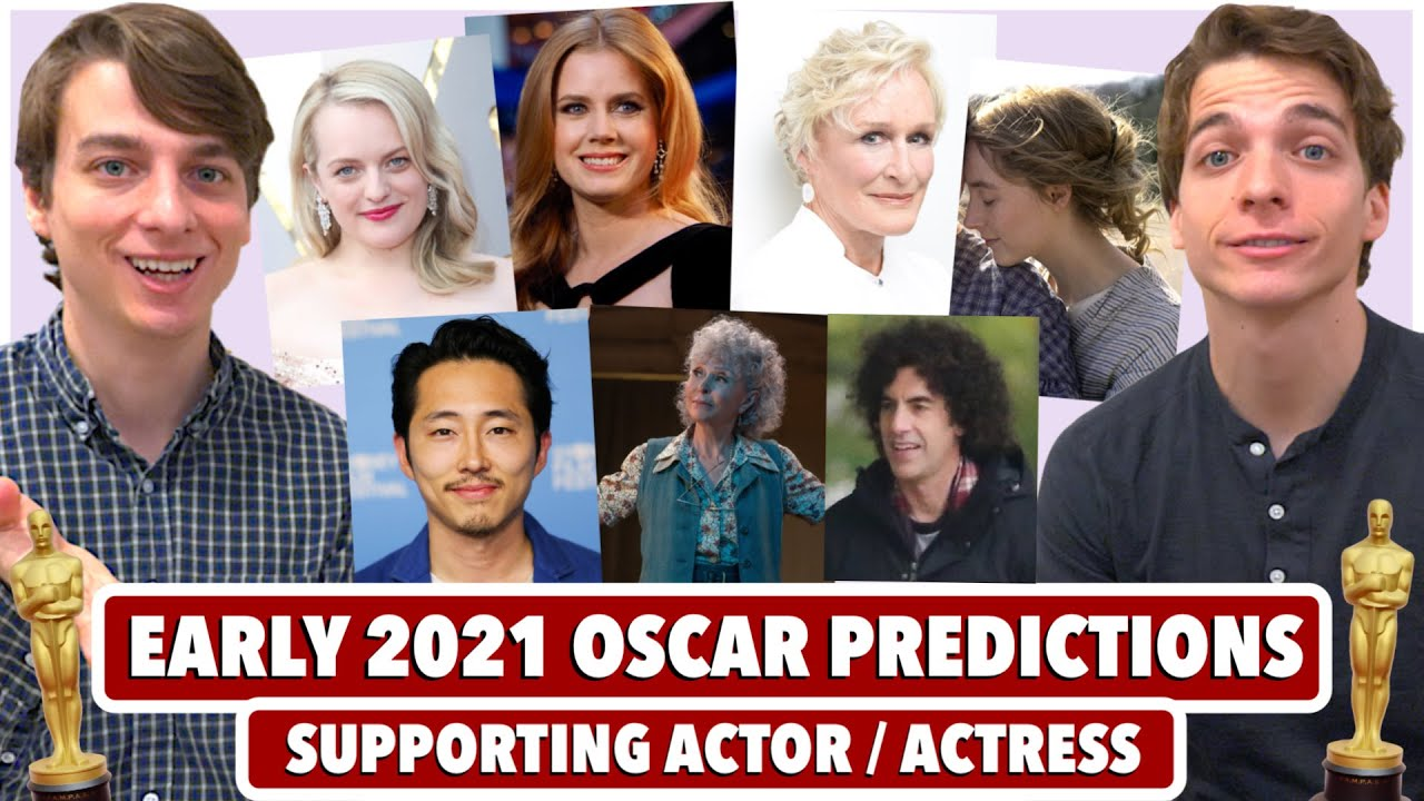 Best Supporting Actor Nominees 2021 2021 Supporting Actor / Actress Oscar Predictions (March 2020
