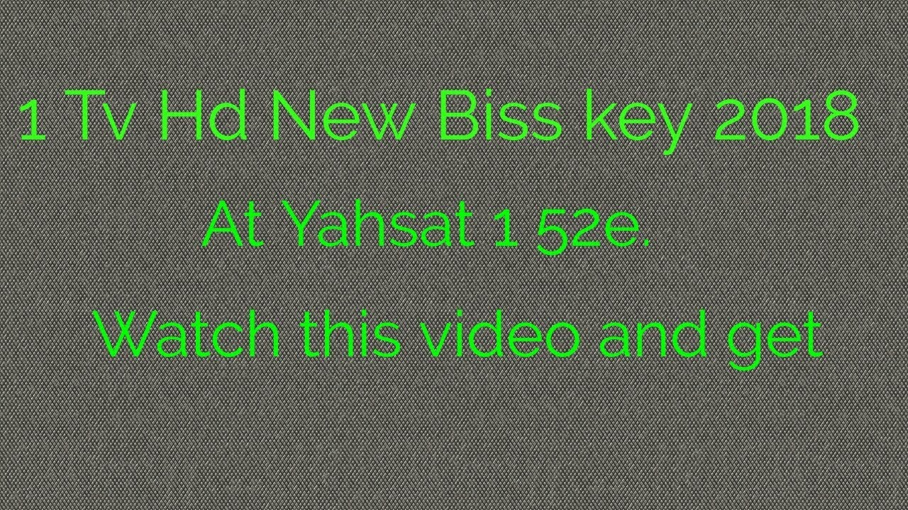 1 Tv Hd new Biss key 2018 Asia Cup All match will telecast at Yahsat 1 Tv  Hd☺