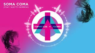 Tommy Lee - SOMA COMA feat. Shotty Horroh (Official Audio)