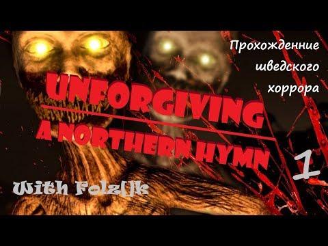 Unforgiving - A Northern Hymn - Часть 1 [Прохождение игры от FolzЫka]