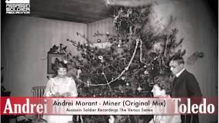 Andrei Morant - Miner (Original Mix)