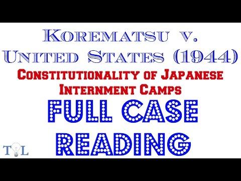 Korematsu V. United States (1944) - Full Audio Case Reading - Episode #6