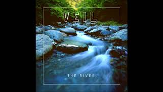 """VEIL """"The River"""" [Official Audio]"""
