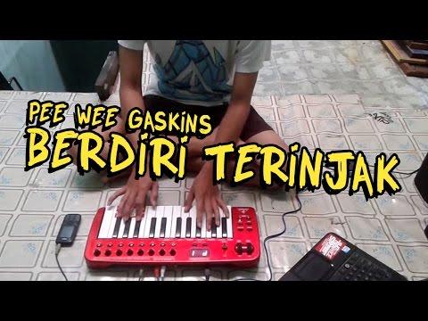 Pee Wee Gaskins - Berdiri Terinjak (Synth Cover)