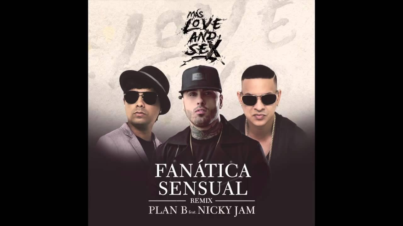 Fanatica sexual plan b remix