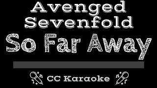 Avenged Sevenfold So Far Away CC Karaoke Instrumental Lyrics