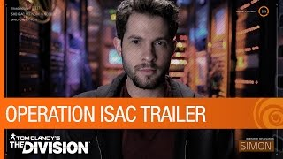 Tom Clancy's The Division - Operation ISAC Teaser Trailer [US]