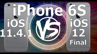 iPhone 6S : iOS 12 Final vs iOS 11.4.1 Speed Test (Build 16A366)