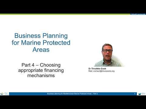 Business Planning for MPAs - 4 Choosing Financing Mechanism
