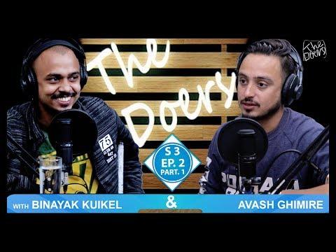 Binayak Kuikel || Avash Ghimire || Content Creator || S3 EP 2 PT 1 || Nepali Podcast