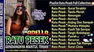OM ADELLA - Special Ratu Pesek Arneta Julia Dangdut Koplo Gendangnya Nendang