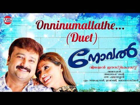 Onninumallathe | Novel Malayalam Movie Song