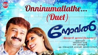 Onninumallathe | Novel Malayalam Movie Song