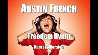 "Austin French ""Freedom Hymn"" BackDrop Christian Karaoke"