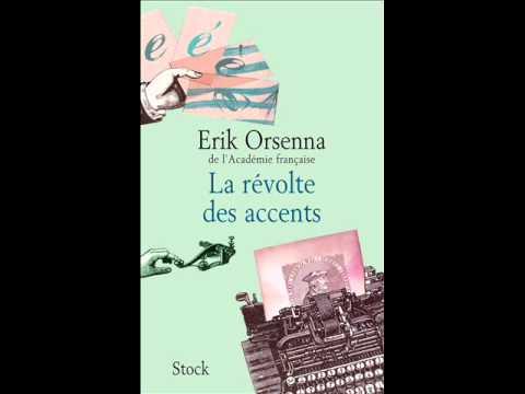 La révolte des accents, lecture par Erik Orsenna
