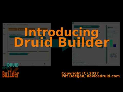Druid Builder: A GUI for your Arduino in minutes