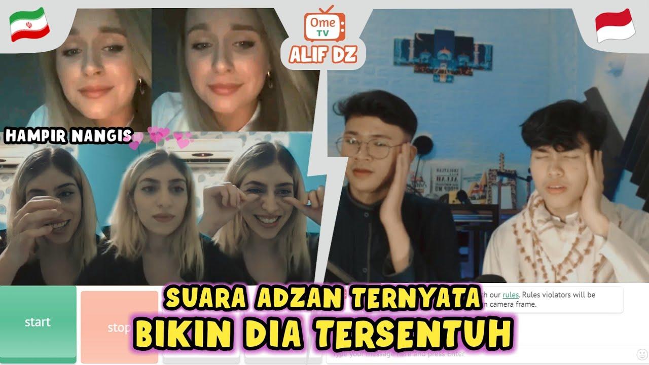 HATI MEREKA TERSENTUH DENGAR COWO INDONESIA ADZAN & SHOLAWAT! OME.TV INTERNASIONAL