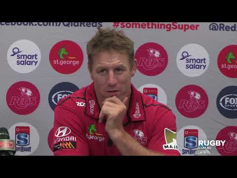 2018 Super Rugby Round 10: Reds press conference