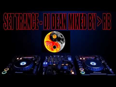 SET TRANCE DJ DEAN MIXED BY  RB