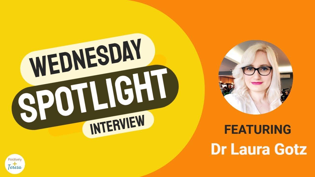 Wednesday Spotlight with Laura Gotz
