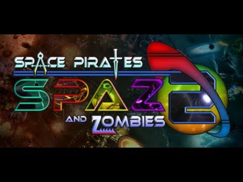 Let's Try: Space Pirates and Zombies 2 -- Part 7