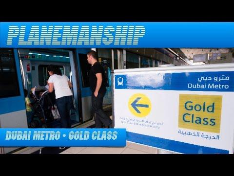 Dubai Metro - GOLD CLASS!