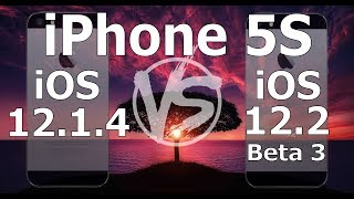 Speed Test : iPhone 5S - iOS 12.2 Beta 3 vs iOS 12.1.4 (iOS 12.2 Public Beta 3 Build # 16E5201e)