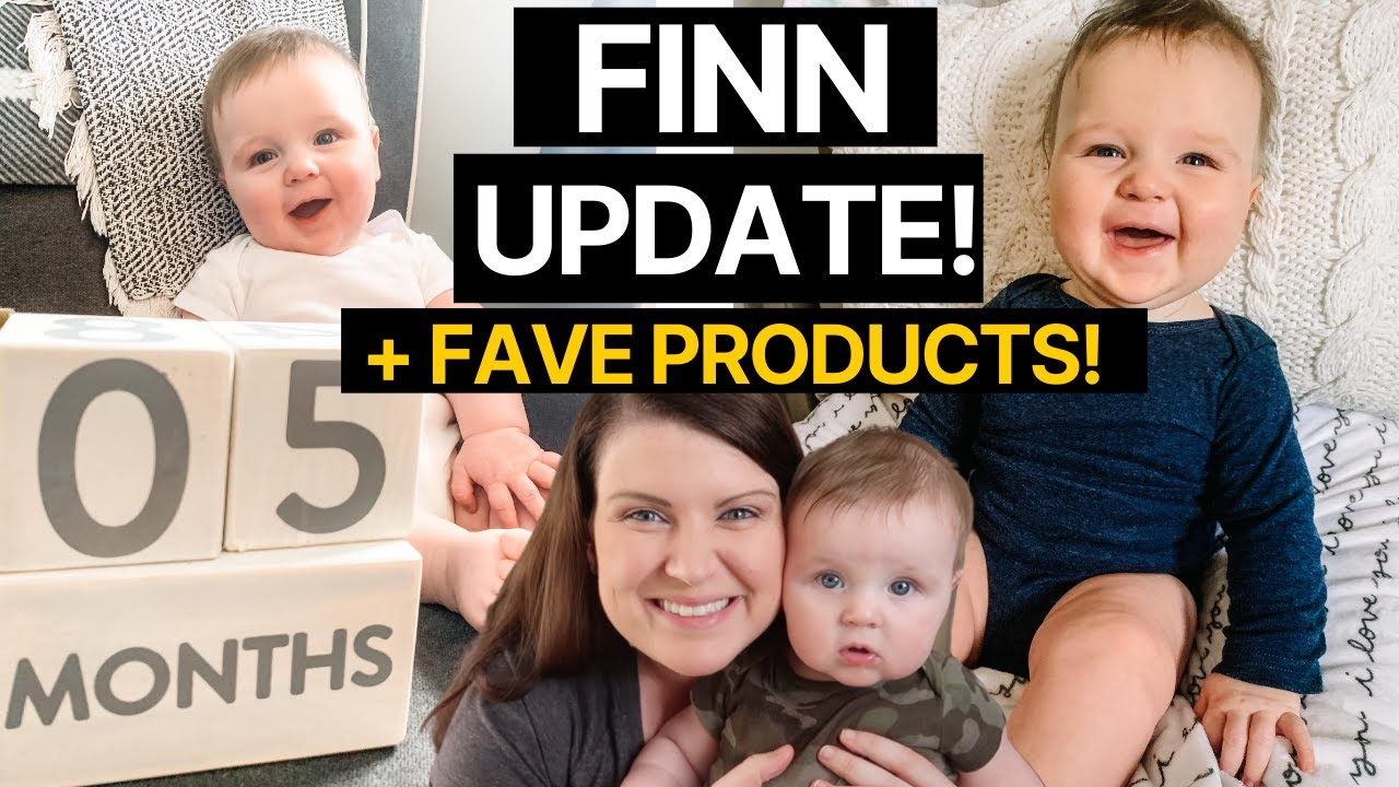 Five Month Baby Boy Update + Our Favorite 3-6 Month Baby Products!