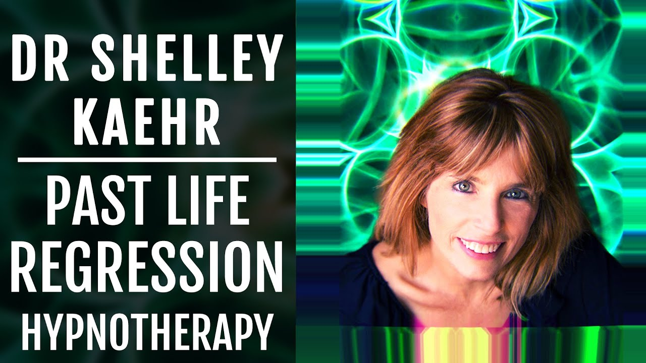 Dr. Shelley Kaehr   Meet Your Karma: Past Life Hypnotic Regression Therapy