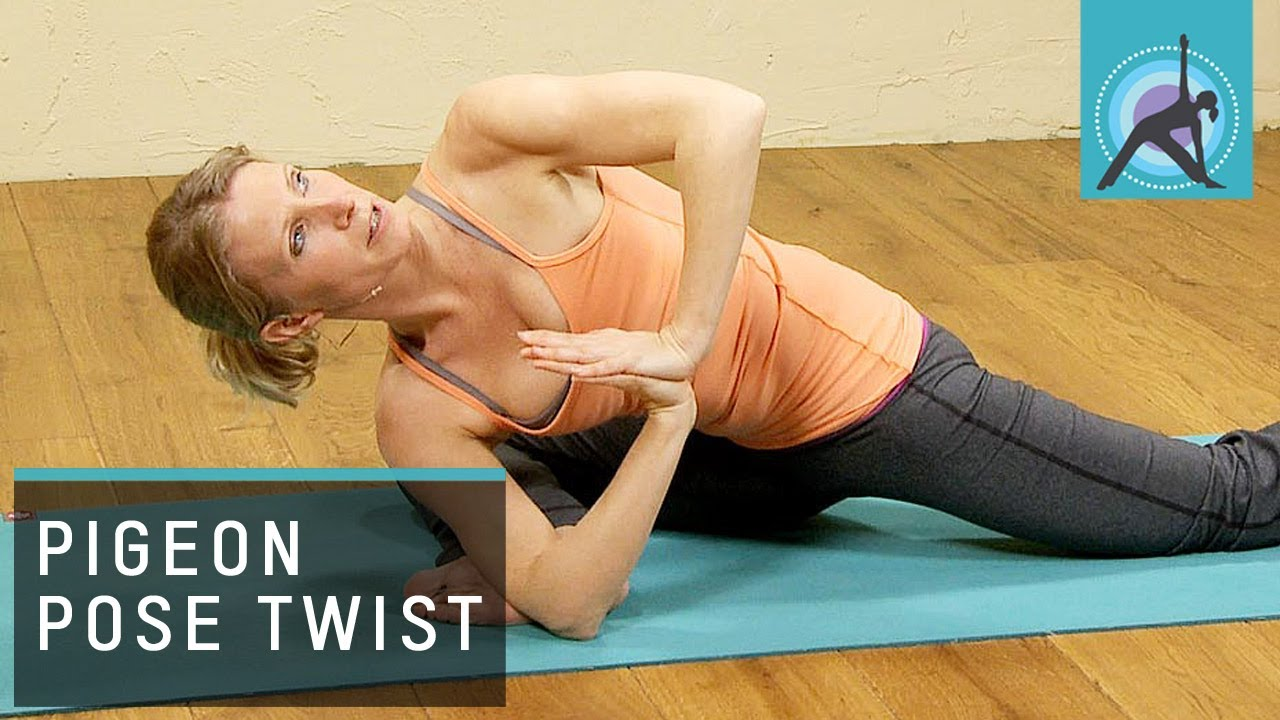Pigeon Pose With A Twist  Yoga