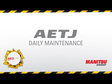 Manitou - Aerial work platform - AETJ - Daily Maintenance