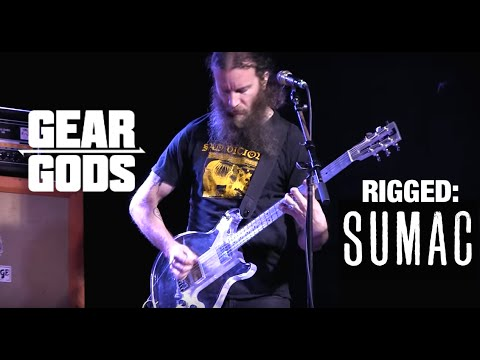 RIGGED - SUMAC's Aaron Turner, Brian Cook, and Nick Yacyshyn | GEAR GODS