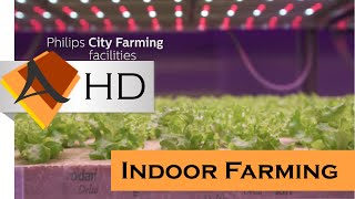 Indoor Farming - Philips City Farming - Tech News 2016