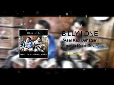 Billy | One - Asal Kau Bahagia (Armada Rock Cover)
