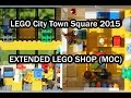 LEGO City Town Square 2015: EXTENDED LEGO SHOP (Set 60097 & MOC)