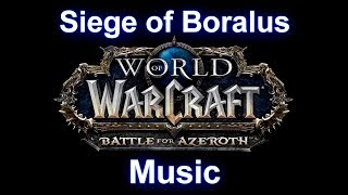 Siege of Boralus Music - Warcraft Battle for Azeroth Music