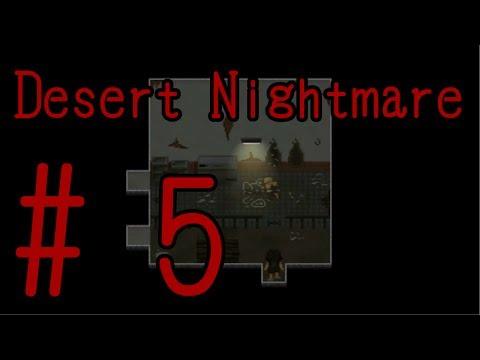 Desert Nightmare {Part 5: Leavin' Town} Commentary